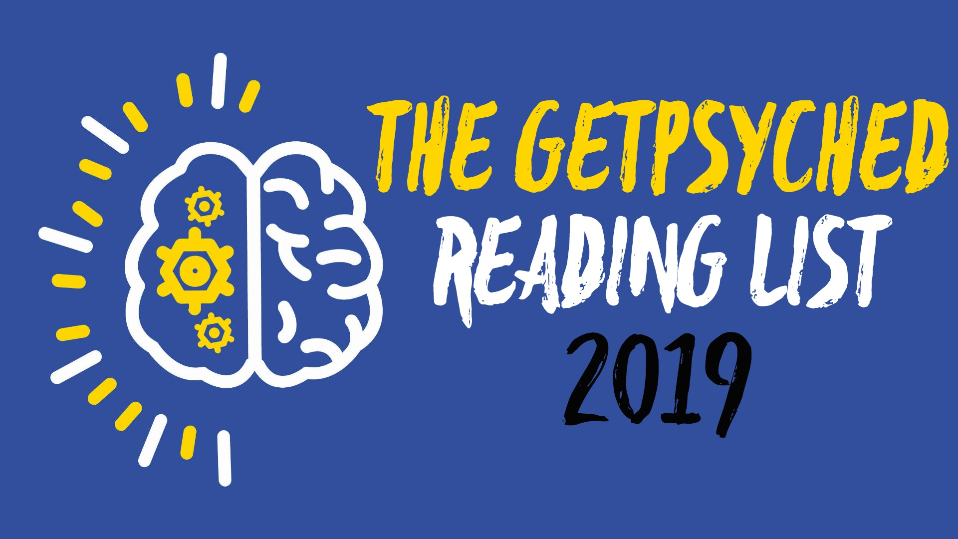 The GetPsyched Reading List 2019